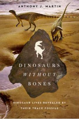 Pegasus - Dinosaurs Without Bones, Anthony Martin