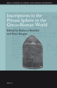 Inscriptions in the Private Sphere in the Greco-Roman World